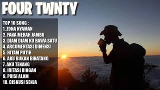(Top song) lagu four twnty - yang sering di putar para pendaki MP3