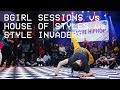 Bgirl Sessions vs House of Styles vs Style Invaders / CREW PRELIM / I Love HipHop 2018