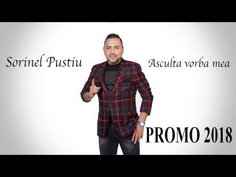 Sorinel Pustiu - Asculta vorba mea [ Oficial PROMO ] 2018