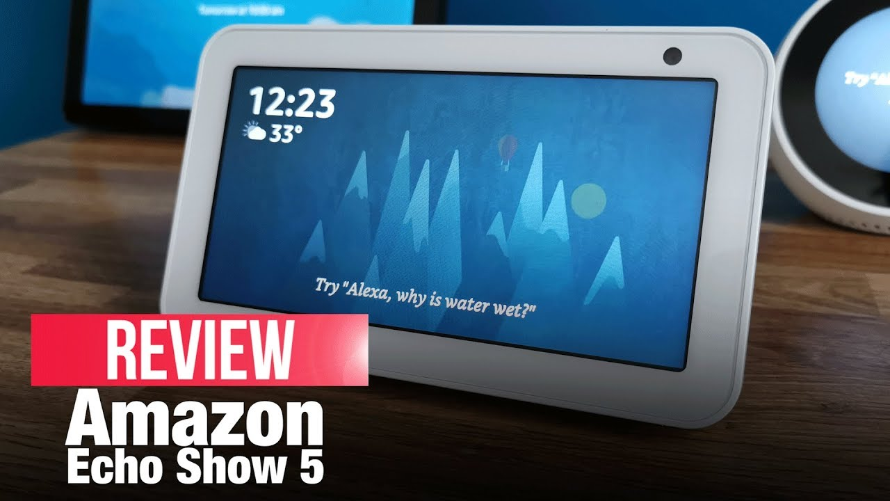 Amazon Echo Show 5: A smaller & smarter Alexa-enabled device   Unboxing,  Review, Comparison