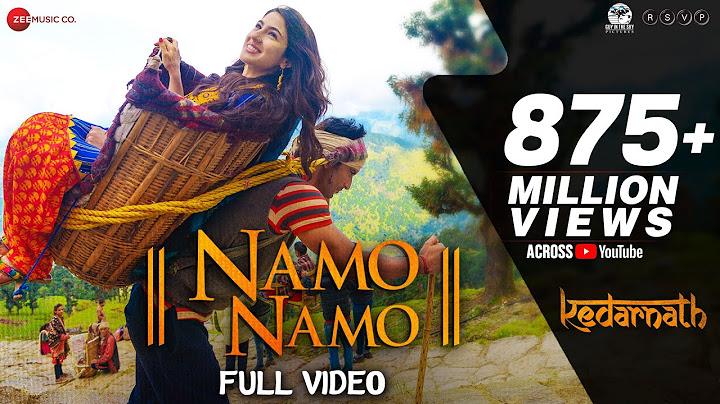 Namo Namo - Full Video | Kedarnath | Sushant Rajput | Sara Ali Khan | Amit Trivedi | Amitabh B