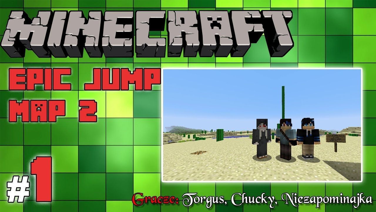 "Minecraft Escape: Epic Jump Map 2 z Torgus/Chucky! [1/2] – ""Wybuchowo"""
