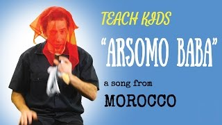 Morocco for Kids -- Arsomo Baba -- All Around This World