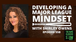 Developing A Major League Mindset To Get What You Want with Shirley Baldwin Owens