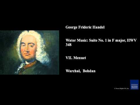 George Frideric Handel, Water Music: Suite No. 1 in F major, HWV 348, VII. Menuet