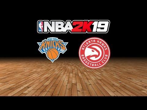 Knicks vs. Hawks - 11.7.18 - NBA 2K19 MyLeague