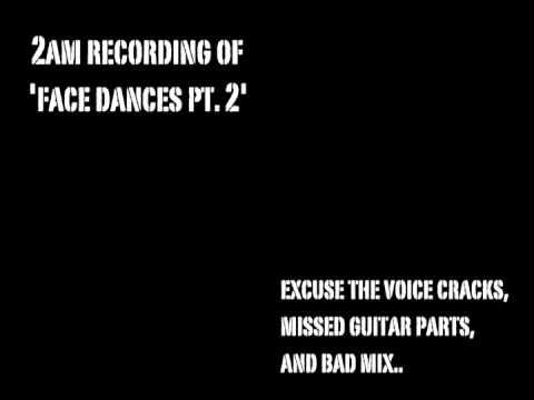 Face Dances Pt. 2