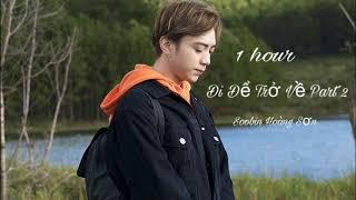 1 Giờ - Đi Để Trở Về 2 CHUYẾN ĐI CỦA NĂM - Soobin Hoàng Sơn - By Tiến Phúc