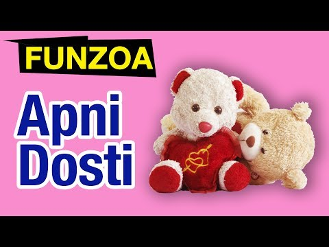 apni-dosti-|-funny-hindi-friendship-song-|-best-song-to-share-with-friends-|-funzoa-teddy-videos