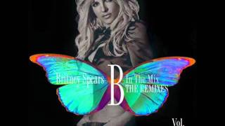 Britney Spears - B in the Mix: The Remixes Vol. 2 - 09. Till The World Ends [Alex Suarez Club Remix]