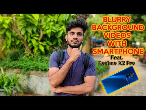 Realme X2 Pro Bokeh Video Mode Test, Blurry Background Videos With Smartphone