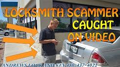 LOCKSMITH SCAMMER CAUGHT ON VIDEO! Mesa Phoenix Locksmith