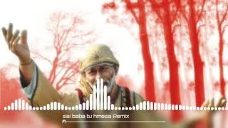 Sai Baba Tu Hamesha Mere Sath Rahe || Hard Dj Mix || Dj Mandeep