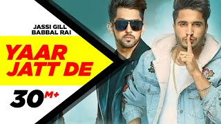 Gambar cover Yaar Jatt De | Jassi Gill & Babbal Rai | Latest Punjabi Song 2016 | Speed Records