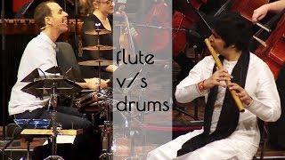 FLUTE v/s DRUMS !!!
