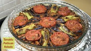 Tavuklu Patlıcan Kebabı - Naciye Kesici - Yemek Tarifleri