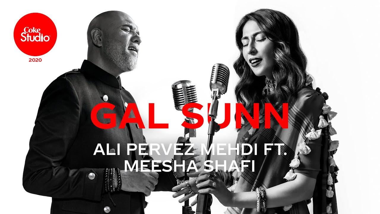 Download Coke Studio 2020 | Gal Sunn | Ali Pervez Mehdi ft. Meesha Shafi