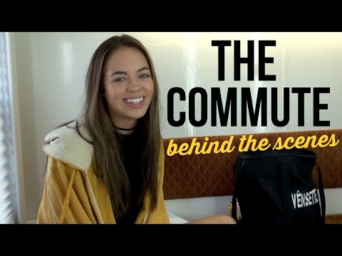 BEHIND THE SCENES: The Commute