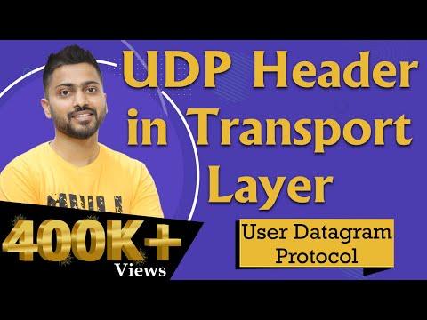 UDP: User Datagram Protocol   Header of UDP   Transport Layer