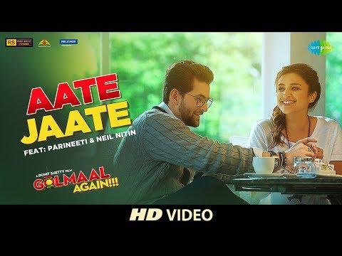 Aate Jaate FEAT Parineeti Chopra & Neil Nitin  Golmaal Again  Ajay Devgan  Rohit Shetty  Tabu