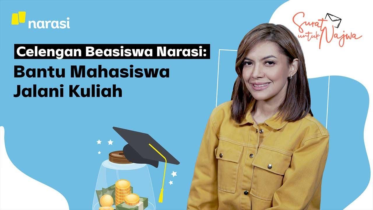 Bantu Mahasiswa Jalani Kuliah | Surat untuk Najwa