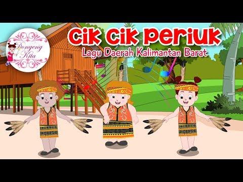 CIK CIK PERIUK | Lagu Daerah Kalimantan Barat | Budaya Indonesia | Dongeng Kita