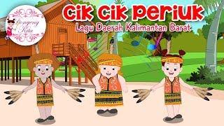 Gambar cover CIK CIK PERIUK | Lagu Daerah Kalimantan Barat | Budaya Indonesia | Dongeng Kita