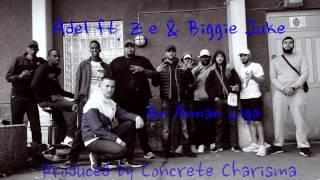Adel ft  Z e & Biggie Juke - En Annan Liga (Prod. by Concrete Charisma)