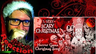 A VERY SCARY CHRISTMAS   Horror Game Xmas Song! FNAF, Bendy, Baldi, DDLC and more! REACTION!