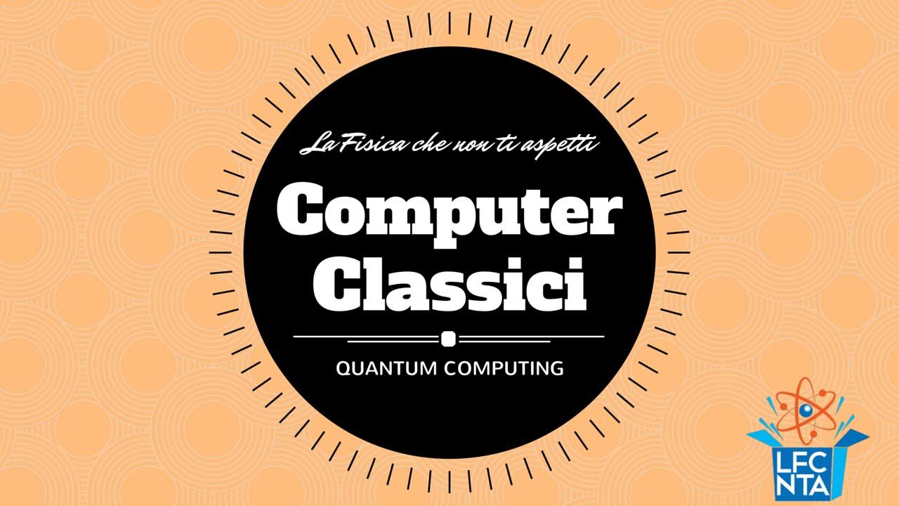 Il computer quantistico: come funziona e come sarà fatto ...