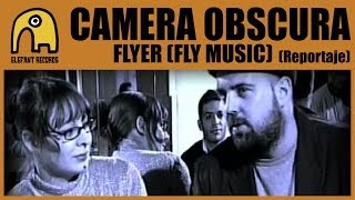 CAMERA OBSCURA - Reportaje Flyer [Fly Music]