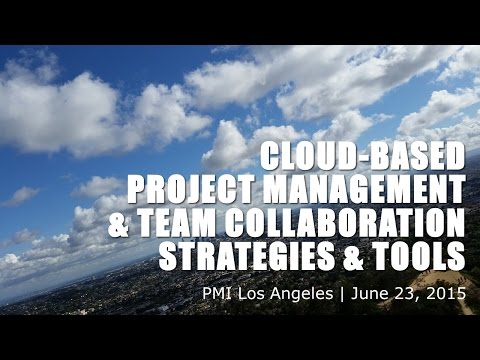 Cloud-based Project Management and Team Collaboration PMI Presentation