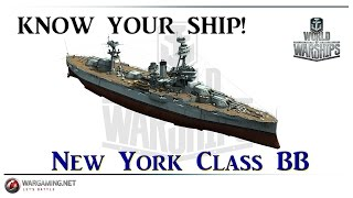 World of Warships - Know Your Ship! - New York Class Battleship