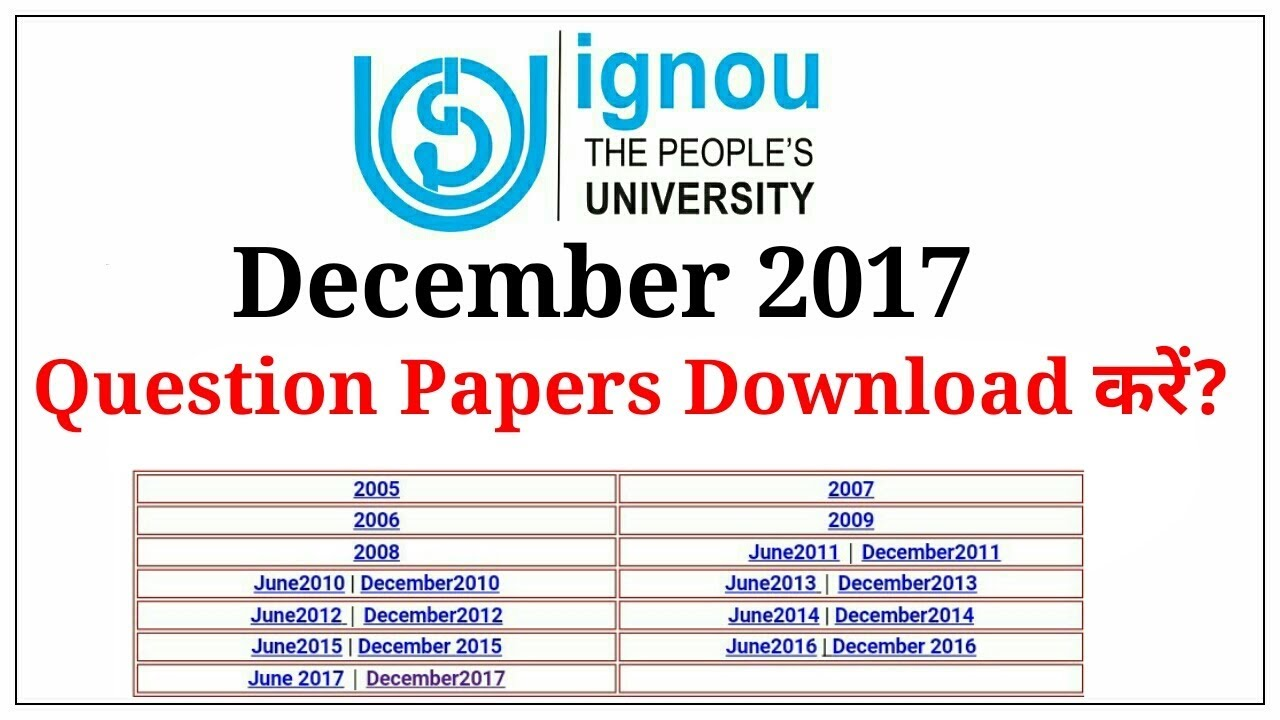 How To Download IGNOU Previous Year Questions Paper 2018?   December 2017  Question Papers  