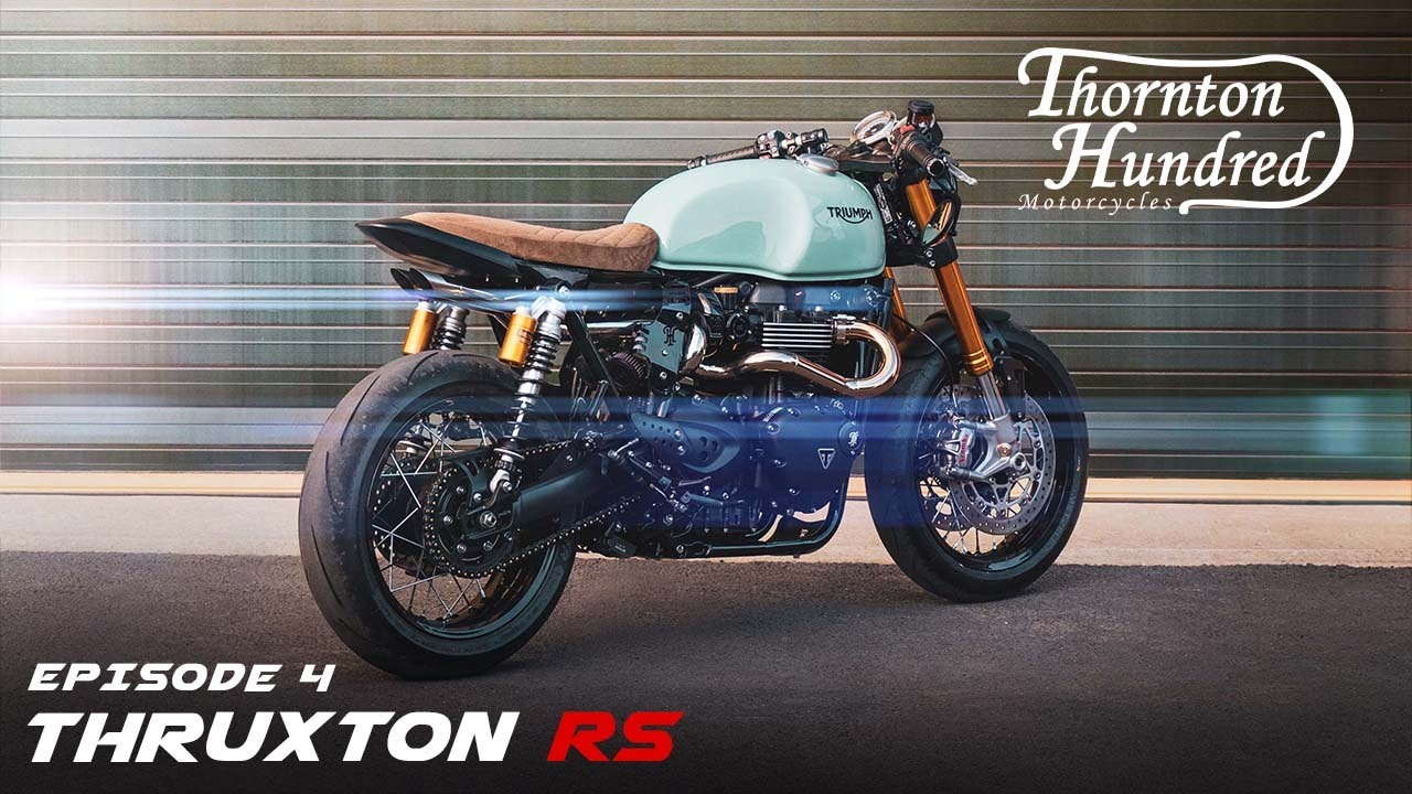 The final chapter - Building a custom Thruxton RS