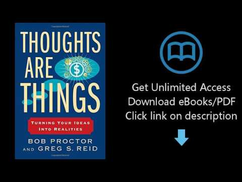 Download Thoughts Are Things: Turning Your Ideas Into Realities (Think and Grow Rich) [P.D.F]