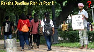 Raksha Bandhan on Rich vs Poor | PrankBuzz | Social Experiment 2019