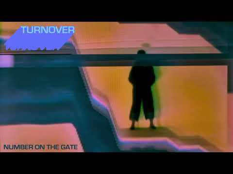 Turnover – Number On The Gate