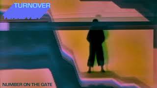 "Video Turnover - ""Number On The Gate"" (Official Audio) download MP3, 3GP, MP4, WEBM, AVI, FLV Oktober 2019"