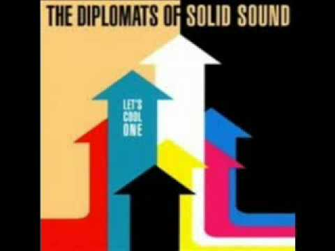 The Diplomats of Solid Sound - Don't Touch My Popcorn