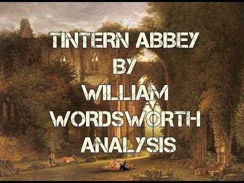 an analysis of the romanticism in the poems lines written a few miles above tintern abbey by william Lines composed a few miles above tintern abbey flashcards browse 21 sets of lines composed a few miles above tintern abbey flashcards.