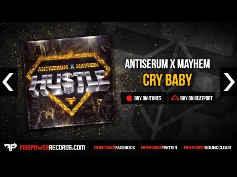 Antiserum X Mayhem - Cry Baby