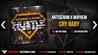 Antiserum X Mayhem - Cry Baby