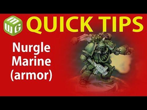 Quick Tip: Nurgle Marine (armor)