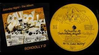 SCHOOLLY D - Saturday Night! The Album / Side B - 1986