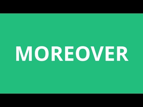 How To Pronounce Moreover - Pronunciation Academy