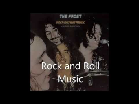The Frost - Rock And Roll Music