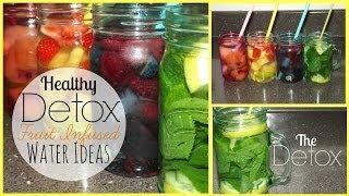 Healthy Detox Fruit Infused Water Ideas!