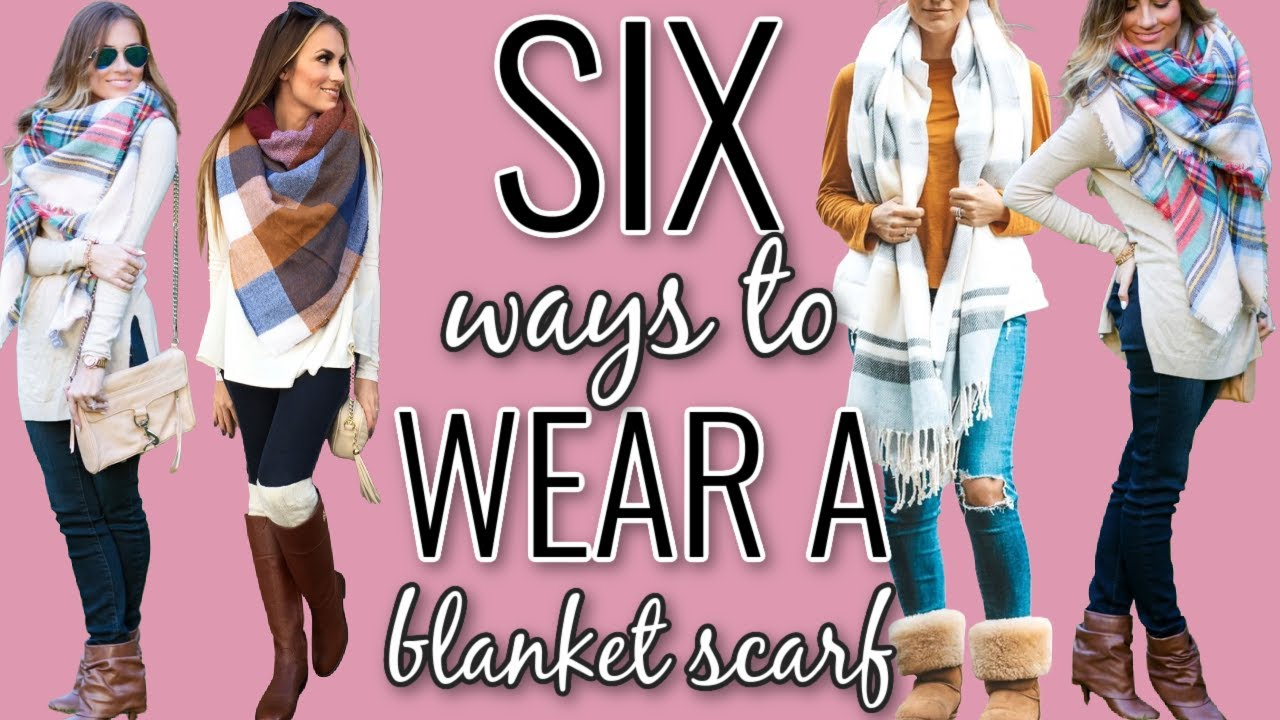 6 Ways To Wear A Blanket Scarf How To Style Oversized