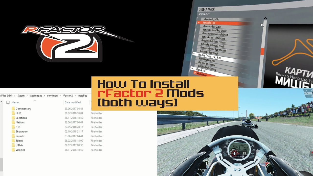 How To Install rFactor 2 Mods (Windows 10 and others)